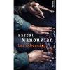 Les échoués / Pascal Manoukian