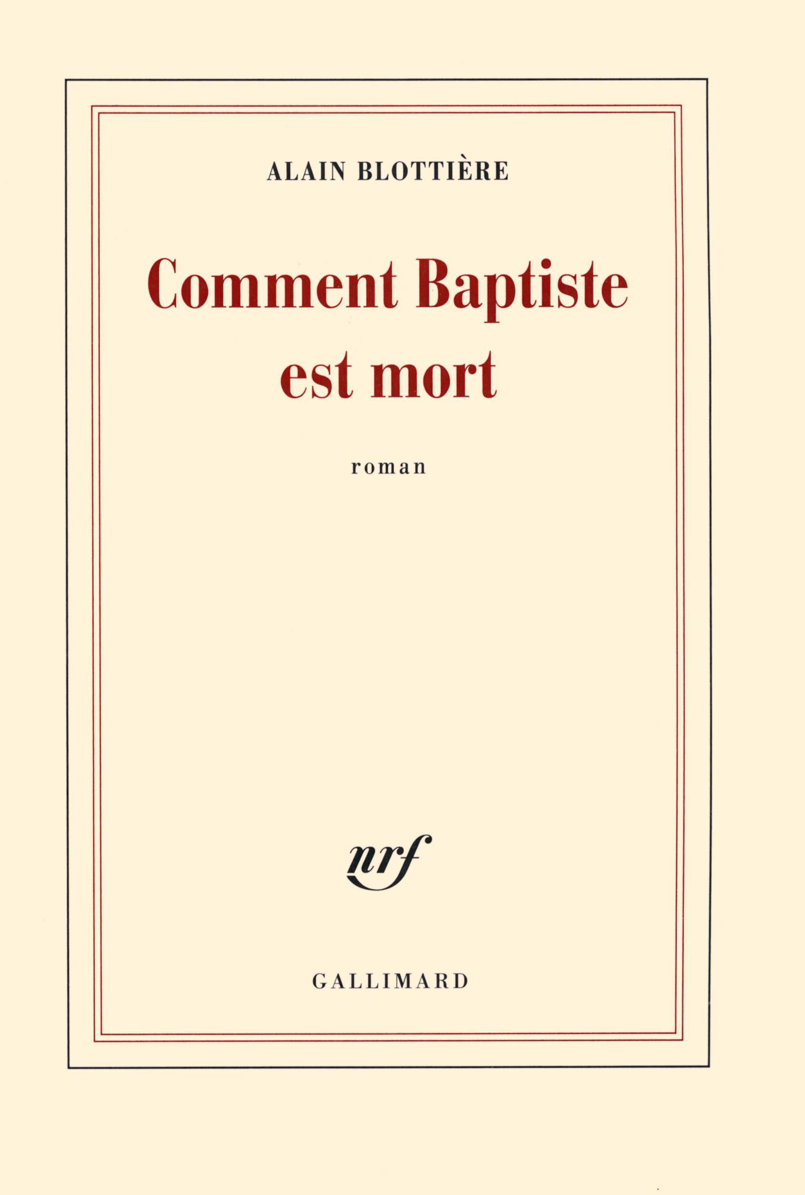 Comment Baptiste est mort / Alain Blottière