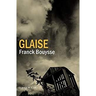 Glaise / Franck Bouysse