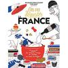 On va déguster la France / François-Régis Gaudry