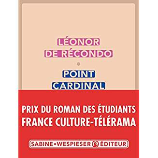 Point cardinal / Léonar de Récondo