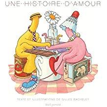 Une histoire d'amour / Gilles Bachelet
