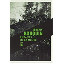 Enfants de la meute / Jérémy Bouquin