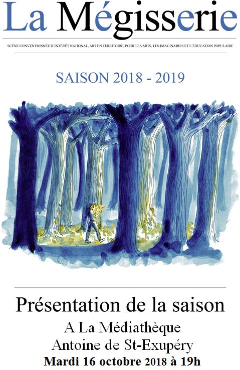 La Mégisserie : présentation de la saison 2018-2019