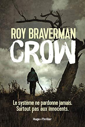 Crow / Roy Braverman
