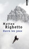Ouvre les yeux / Matteo Righetto