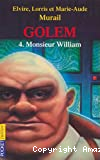 Golem : monsieur William